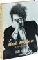 Daniel Kramer. Bob Dylan. A Year and a Day. Bild 1