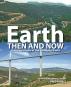 Earth. Then and Now. Faszinierende Bilder von unserer sich verändernden Welt. Bild 1