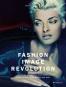 Fashion Image Revolution. Bild 1
