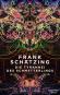 Frank Schätzing. Die Tyrannei des Schmetterlings. Bild 1