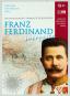 Franz Ferdinand incognito. Weltreisender, Sammler, Erzherzog. Bild 1