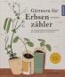 Gärtnern für Erbsenzähler. 100 unkomplizierte Ideen einen Garten mit kleinem Budget zu gestalten. Bild 1