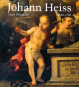 Johann Heiss. Memmingen und Augsburg 1640-1704. Ein Maler des Barock. Bild 1
