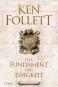 Ken Follett. Das Fundament der Ewigkeit. Historischer Roman. Bild 1