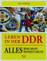 Leben in der DDR. Alles, was man wissen muss. Bild 1