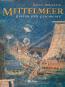 Mittelmeer - Kultur und Geschichte Bild 1