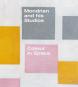 Mondrian and his Studios. Colour in Space. Bild 1