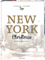 New York Christmas. Rezepte und Geschichten. Bild 1