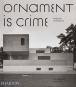 Ornament is crime. Ornament ist Verbrechen. Modernistische Architektur. Bild 1