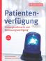 Patientenverfügung, Vorsorgevollmacht und Betreuungsverfügung Bild 1
