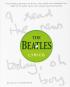 The Beatles Lyrics. Die Geschichten hinter der Musik, einschließlich der handschriftlichen Entwürfe von mehr als 100 legendären Beatles-Songs. Bild 1