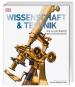 Wissenschaft & Technik. Die illustrierte Weltgeschichte. Mit einem Vorwort von Professor Wolfgang M. Heckl. Bild 1