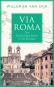 Via Roma. Die Geschichte Roms in 50 Straßen. Bild 2