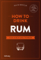 Bücher-Set How to Drink. Bd. 1. How to Drink Whisky. Bd. 2. How to Drink Rum. Bd. 3. How to Drink Gin. Bild 3