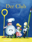 Helme Heine. Foxtrott, Der Superhase, Der Club. Paket mit 3 Bänden. Bild 3