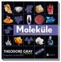 Moleküle. Die Elemente und die Architektur aller Dinge. Bild 4