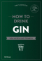 Bücher-Set How to Drink. Bd. 1. How to Drink Whisky. Bd. 2. How to Drink Rum. Bd. 3. How to Drink Gin. Bild 5